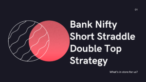 Bank Nifty short straddle double top strategy