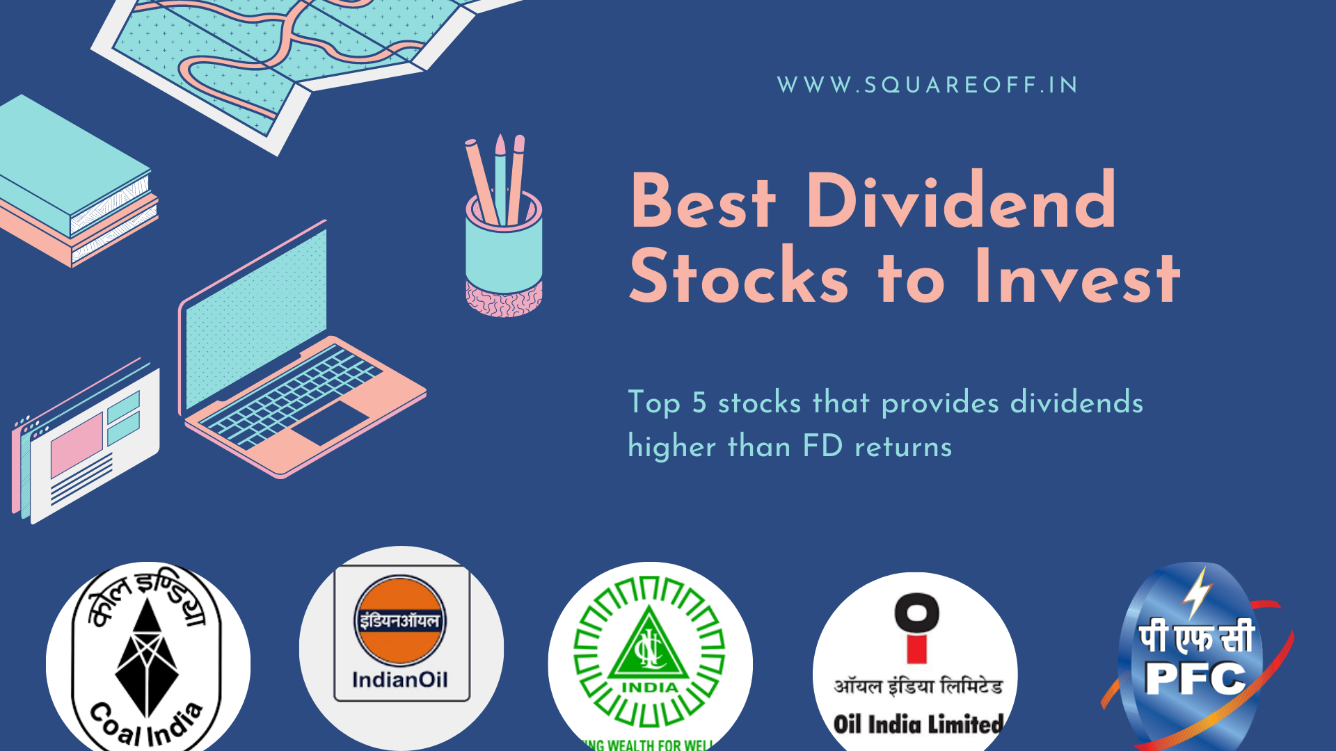 Top 5 stocks that pays dividends higher than FD interest rate