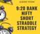 920 bank nifty short straddle